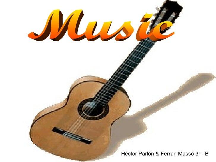 Music Héctor Parlón & Ferran Massó 3r - B