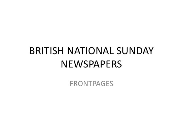 BRITISH NATIONAL SUNDAY       NEWSPAPERS        FRONTPAGES