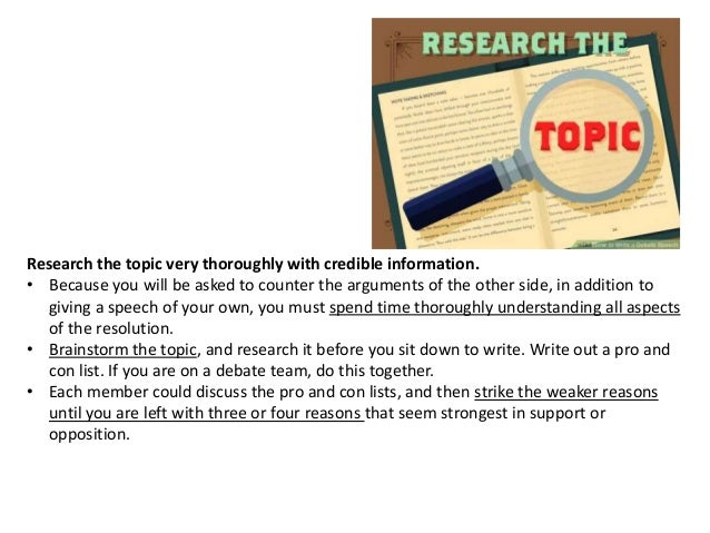 debate topics for research papers Research paper topics assigned by your instructor often require you to argue an issue that you personally support when writing a research paper that presents an argument you believe in you will want to know how to debate and present both sides, including the opposing viewpoints.