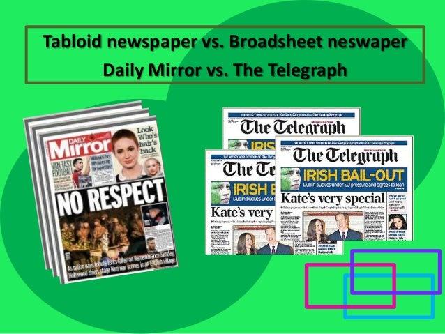 Tabloid newspaper vs. Broadsheet neswaper Daily Mirror vs. The Telegraph