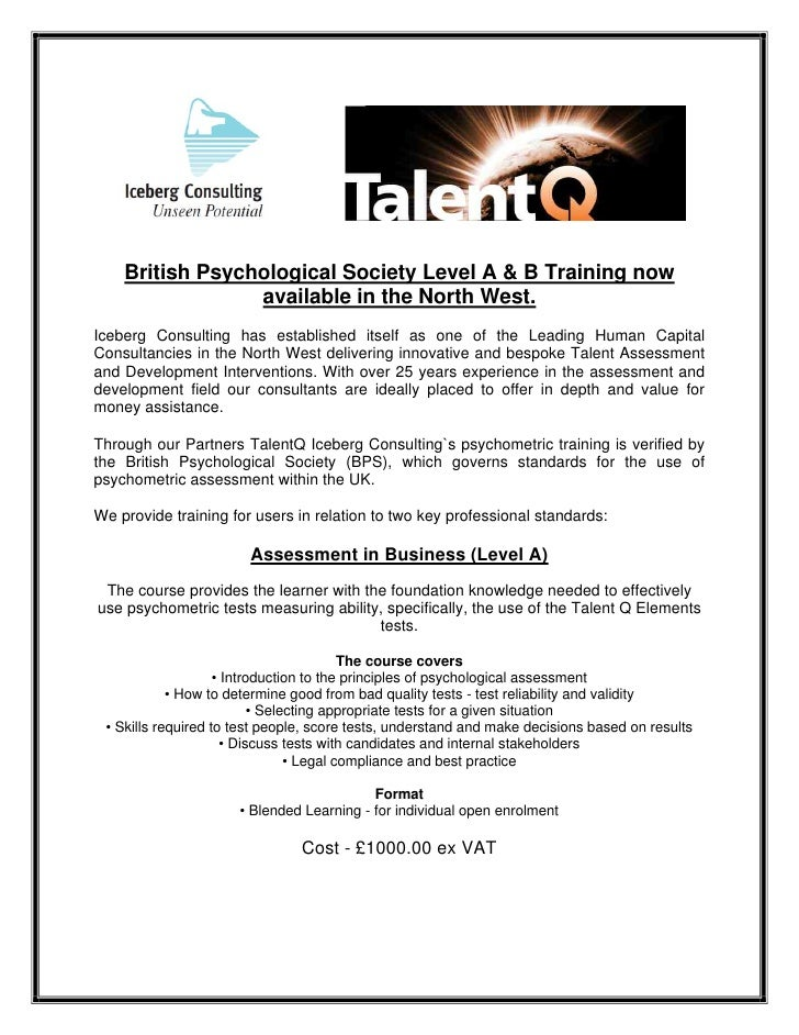 British Psychological Society Level A & B Training now                  available in the North West. Iceberg Consulting ha...