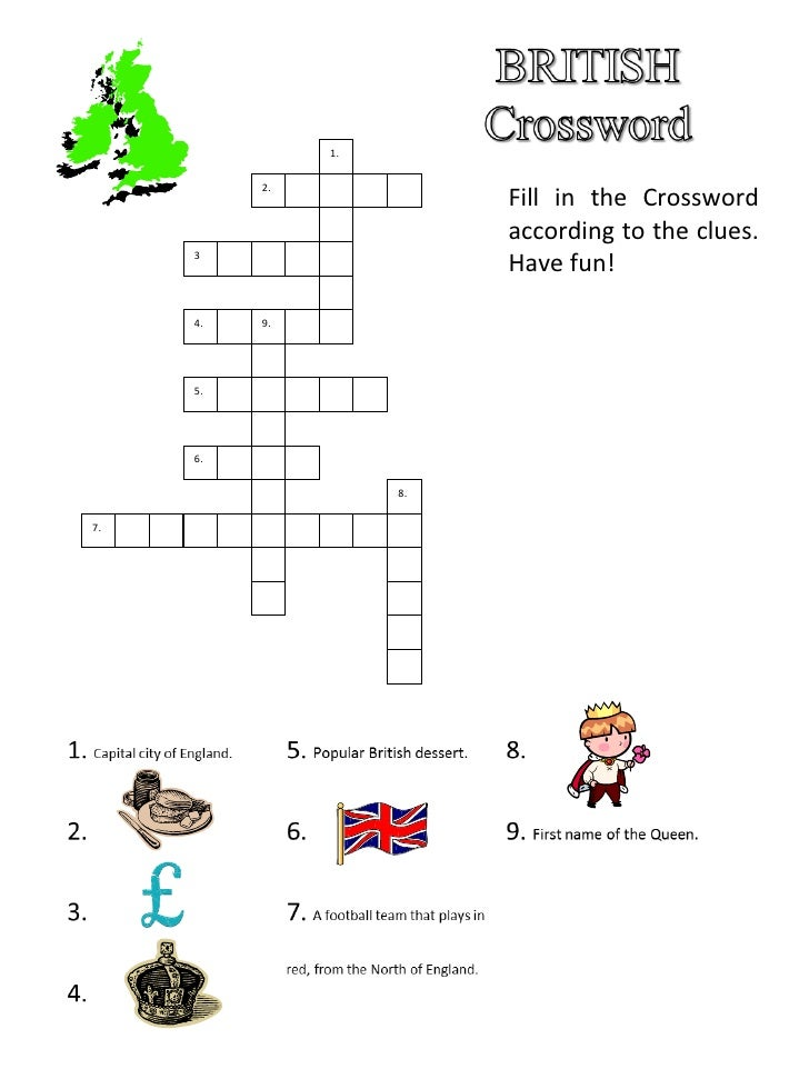 Fill in the Crossword according to the clues. Have fun! 9. 4. 1. 2. 3 . 5. 6. 7. 8.