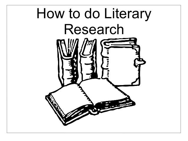 How to do Literary Research