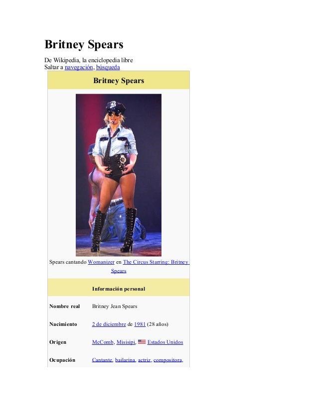 Britney Spears De Wikipedia, la enciclopedia libre Saltar a navegación, búsqueda Britney Spears Spears cantando Womanizer ...