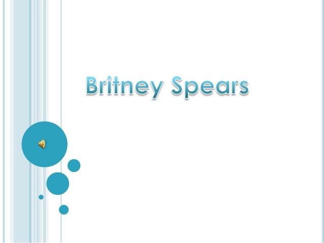 NACIMIENTO:   Britney Jean Spears (n. McComb, Misisipi, 2 de    diciembre de 1981), conocida popularmente    como Britney...