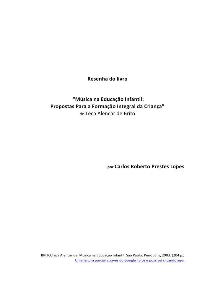 """Resenha do livro             """"Música na Educação Infantil:     Propostas Para a Formação Integral da Criança""""             ..."""