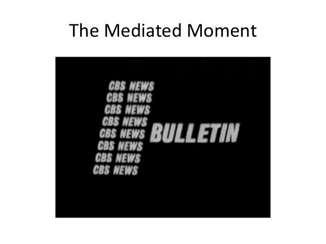 The Mediated Moment
