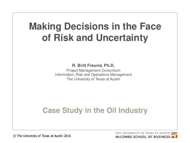 decision making under uncertainty and hazard condition study