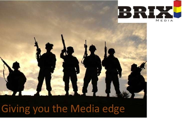 Giving you the Media edge<br />