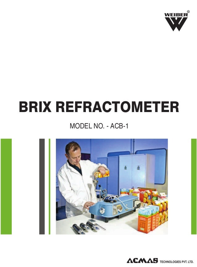 R  BRIX REFRACTOMETER MODEL NO. - ACB-1
