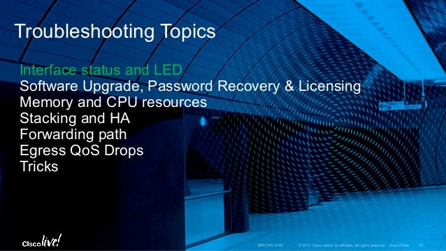 Cisco Catalyst Access Series Switching – Architecture and Troubleshoo…