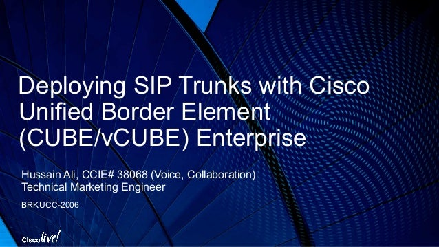Cisco Cube Show Sip Trunk Status