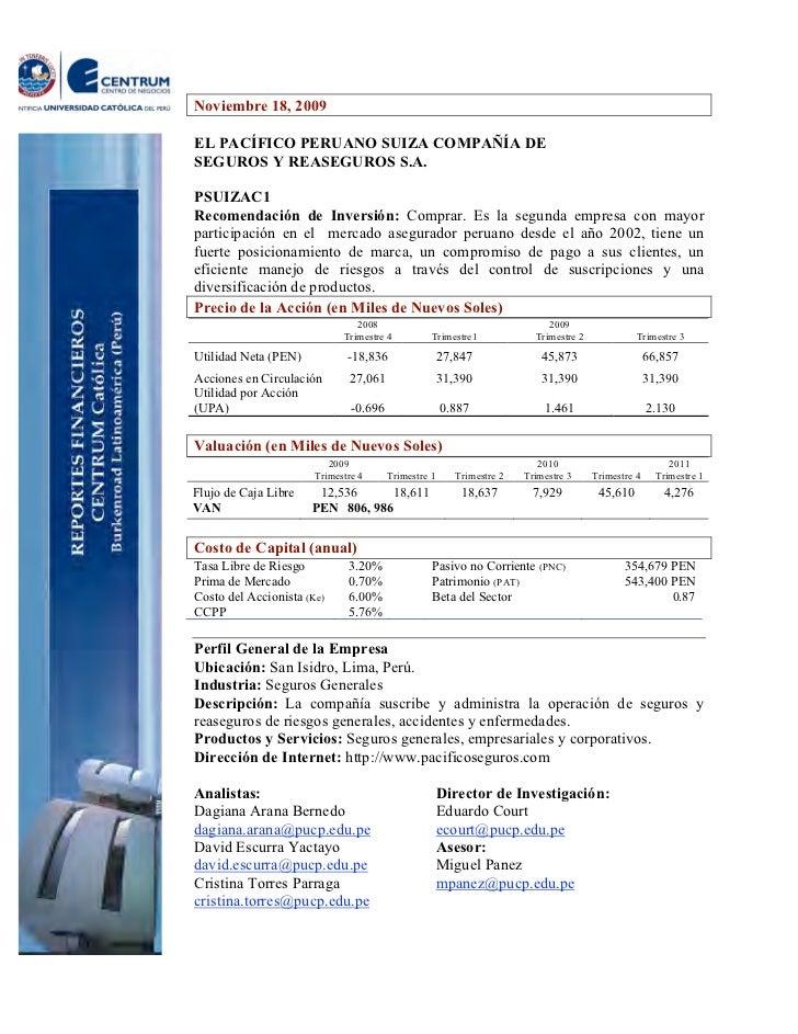 Noviembre 18, 2009EL PACÍFICO PERUANO SUIZA COMPAÑÍA DESEGUROS Y REASEGUROS S.A.PSUIZAC1Recomendación de Inversión: Compra...