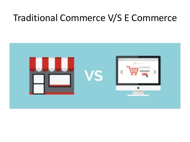 traditional commerce