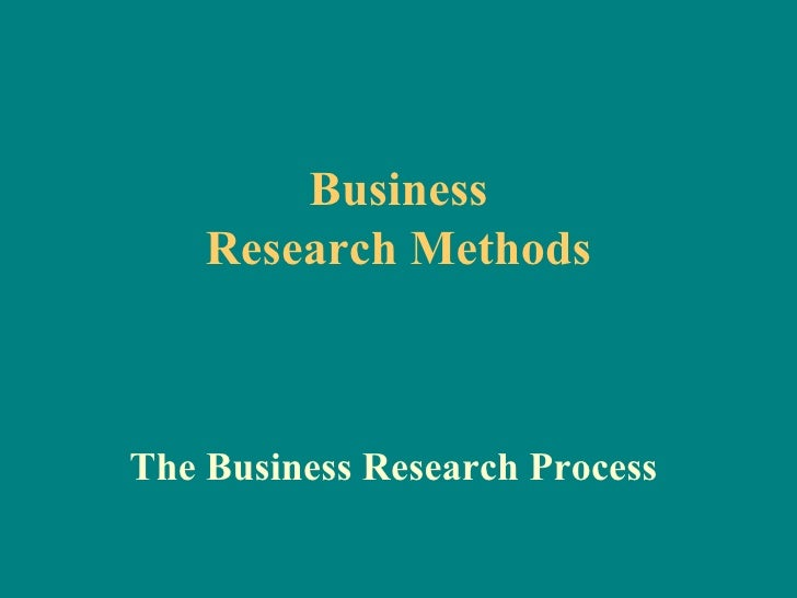 ch04 the business research process Stages of the research process business decision making exploratory  research descriptive research causal research business decision making 2 / 19.