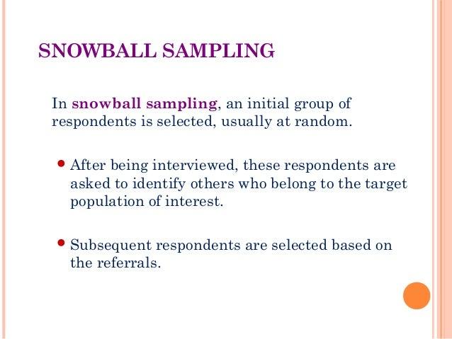 Non probability sampling.