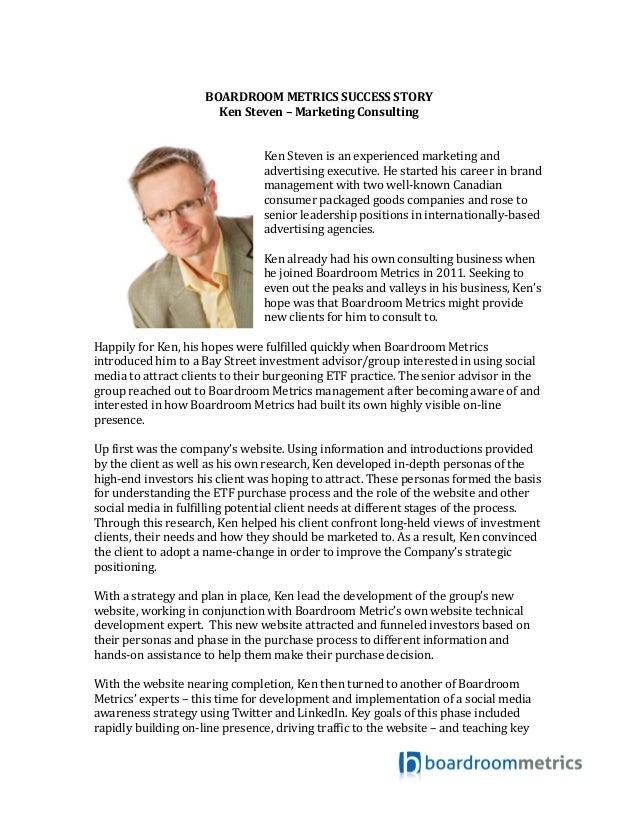 BOARDROOM  METRICS  SUCCESS  STORY   Ken  Steven  –  Marketing  Consulting         Ken ...
