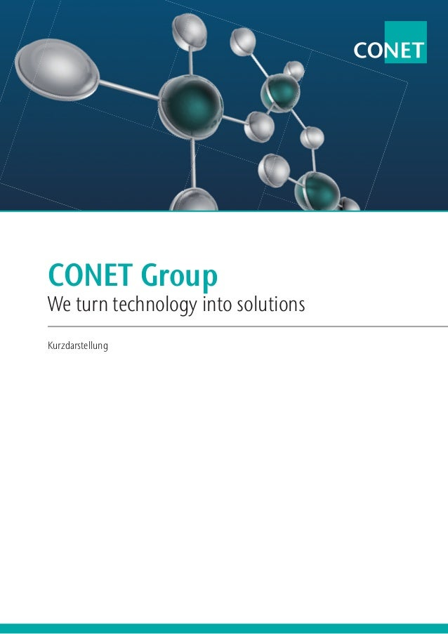 CONET GroupWe turn technology into solutionsKurzdarstellung