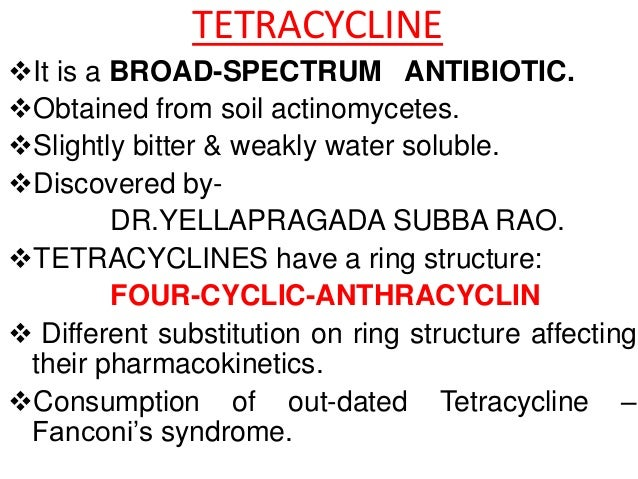 broad spectrum antibiotics are produced by