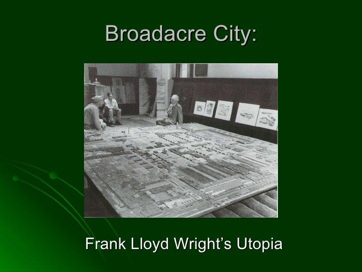 Broadacre City: Frank Lloyd Wright's Utopia