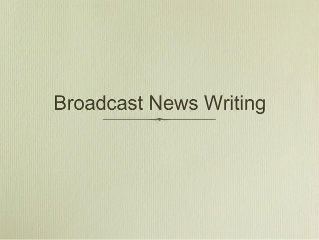 Broadcast News Writing
