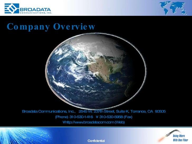 Broadata Communications, Inc.,  2545 W. 237th Street, Suite K, Torrance, CA  90505 (Phone) 310-530-1416  •  310-530-5958 (...