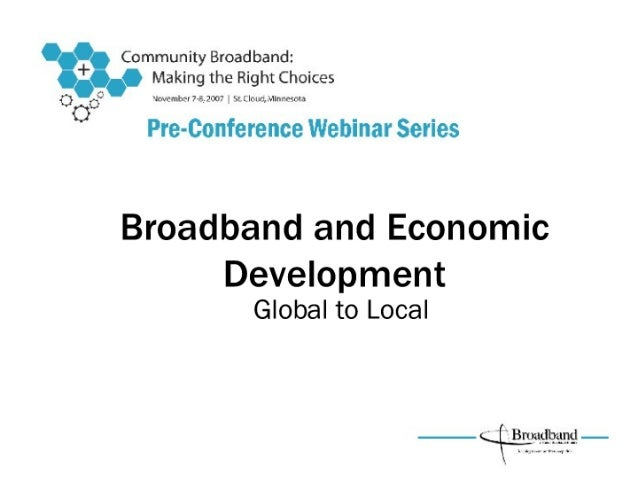 Broadband and Economic Development by Bill Coleman