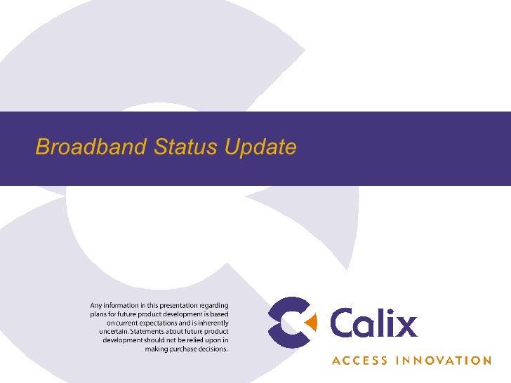 Broadband Status Update