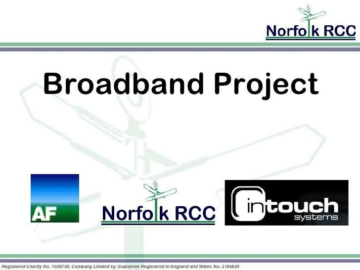 <ul><li>Broadband Project </li></ul>
