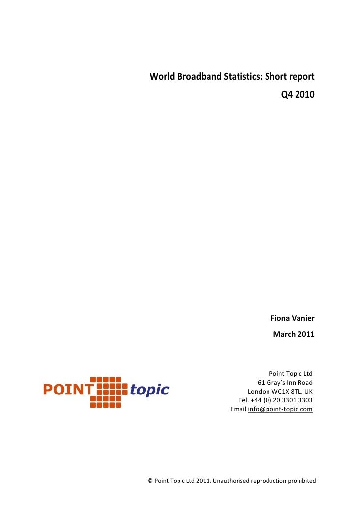 World Broadband Statistics: Short report                                               Q4 2010                            ...