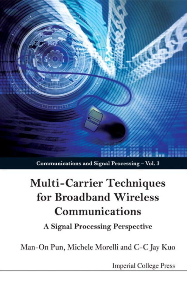 Multi- Carrier Techniques for Broadband Wireless     Communications  A Signal Processing Perspective
