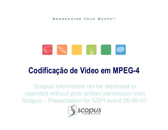 Scopus information not be disclosed or reprinted without prior written permission from Scopus – Presentation for SSPI even...