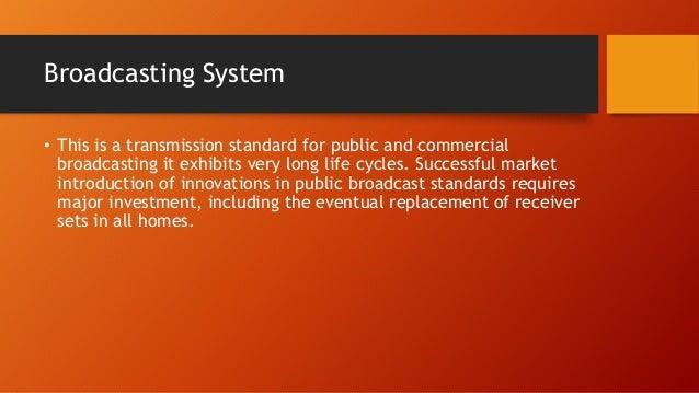 Broadcasting Systems Slide 2
