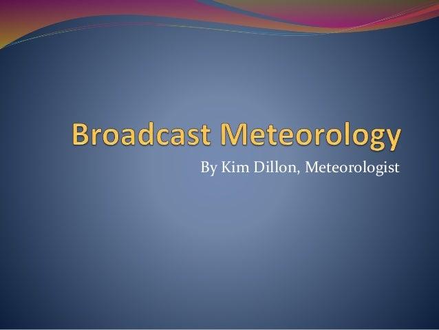 broadcast-meteorology-1-638.jpg?cb=1444954524