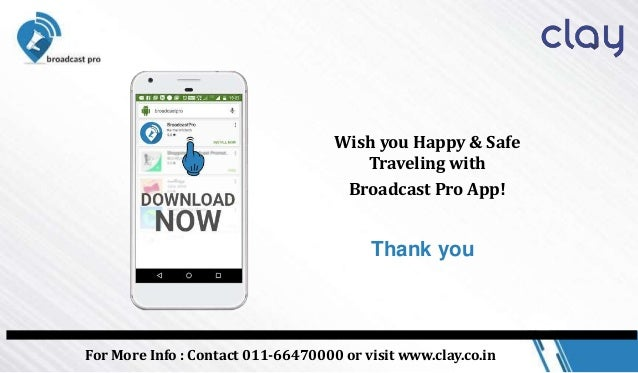 Stay Safe With Broadcast Pro App Worldwide