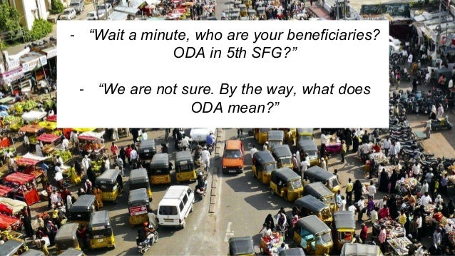 "- ""Wait a minute, who are your beneficiaries? ODA in 5th SFG?"" - ""We are not sure. By the way, what does ODA mean?"""