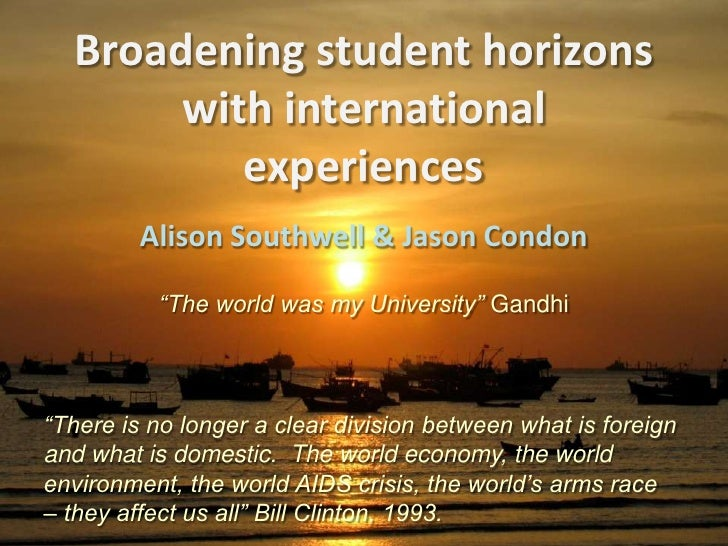 """Broadening student horizons with international experiences<br />Alison Southwell & Jason Condon<br />""""The world was my Uni..."""
