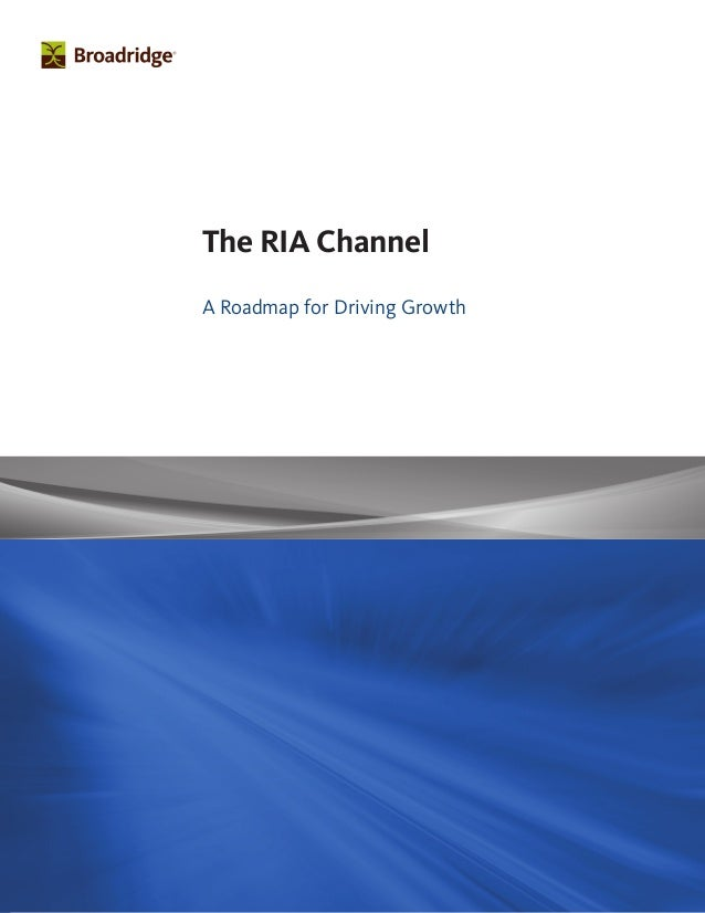 The RIA Channel A Roadmap for Driving Growth