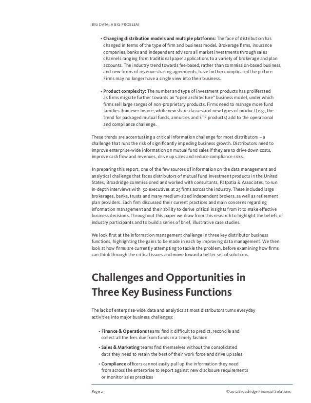 Page 2 ©2012 Broadridge Financial Solutions BIG DATA: A BIG PROBLEM  • Changing distribution models and multiple platfor...