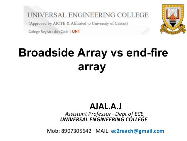 Broadside array vs end fire array