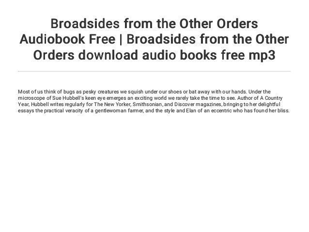 broadsides from the other orders