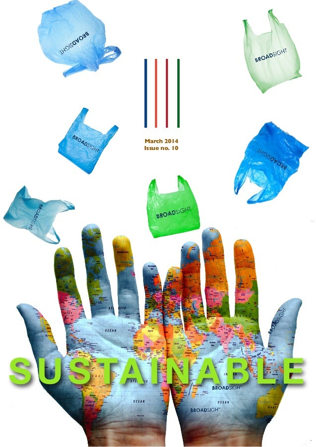 March 2014 Issue no. 10 SUSTAINABLE