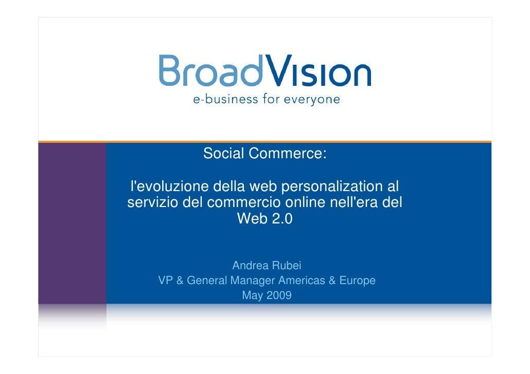 Social Commerce:  l'evoluzione della web personalization al servizio del commercio online nell'era del                  We...