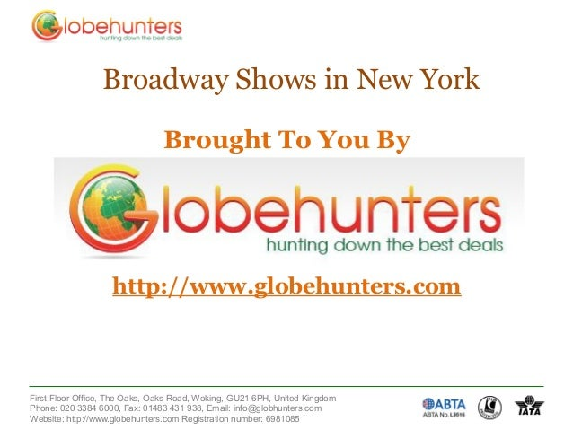 Broadway Shows in New York                               Brought To You By                   http://www.globehunters.comFi...
