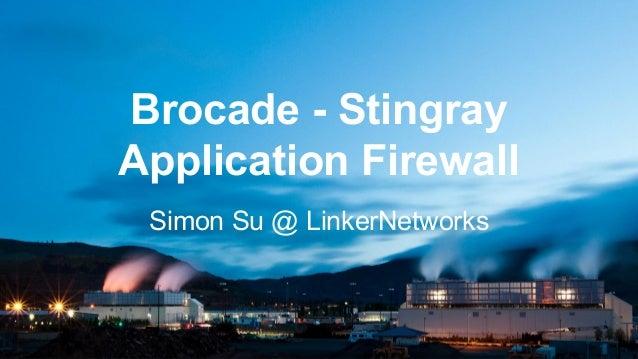 Brocade - Stingray Application Firewall