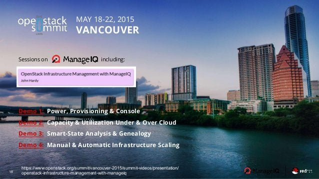 18 MAY 18-22, 2015 VANCOUVER https://www.openstack.org/summit/vancouver-2015/summit-videos/presentation/ openstack-infrast...
