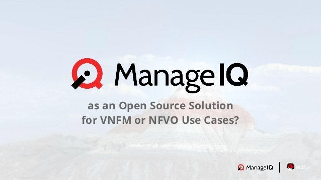 as an Open Source Solution for VNFM or NFVO Use Cases?