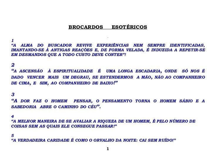 """BROCARDOS           ESOTÉRICOS                                      11""""A ALMA DO BUSCADOR REVIVE EXPERIÊNCIAS NEM SEMPRE I..."""