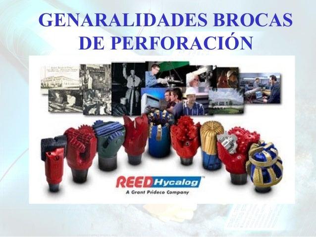 GENARALIDADES BROCAS DE PERFORACIÓN