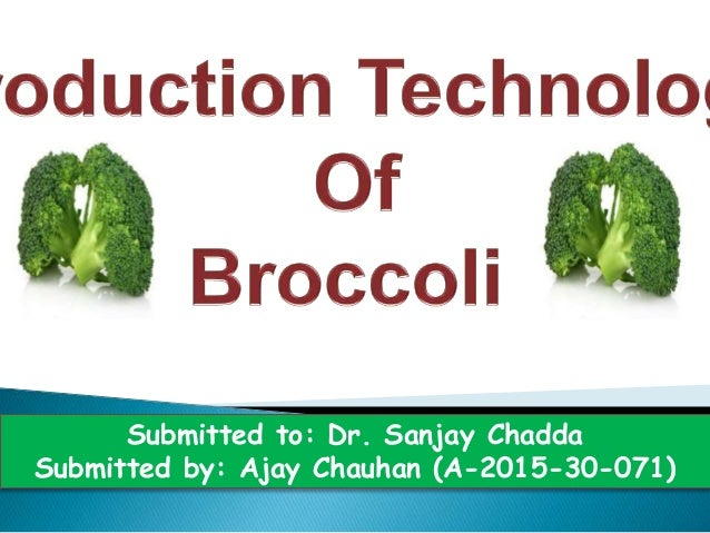 Submitted to: Dr. Sanjay Chadda Submitted by: Ajay Chauhan (A-2015-30-071)